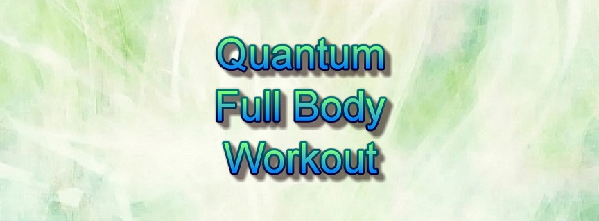 Quantum Full Body Workout title