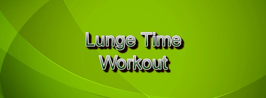 Lunge Time Workout title