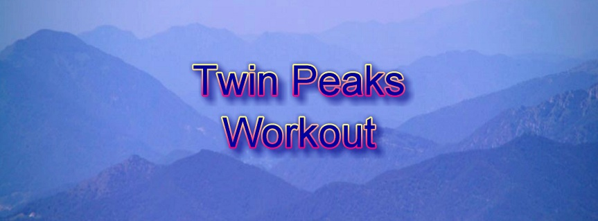 Twin Peaks Full Body Workout