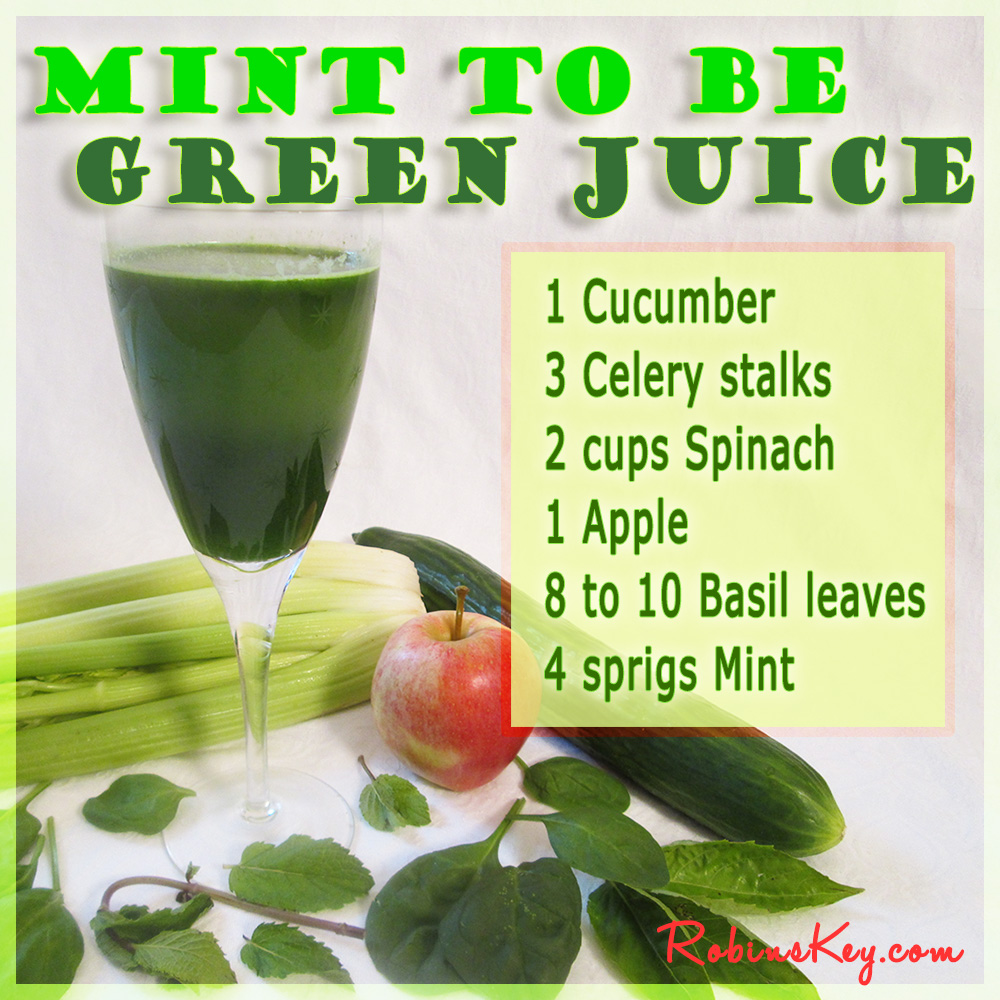Mint to Be Green Juice Recipe - Robins KeyRobins Key