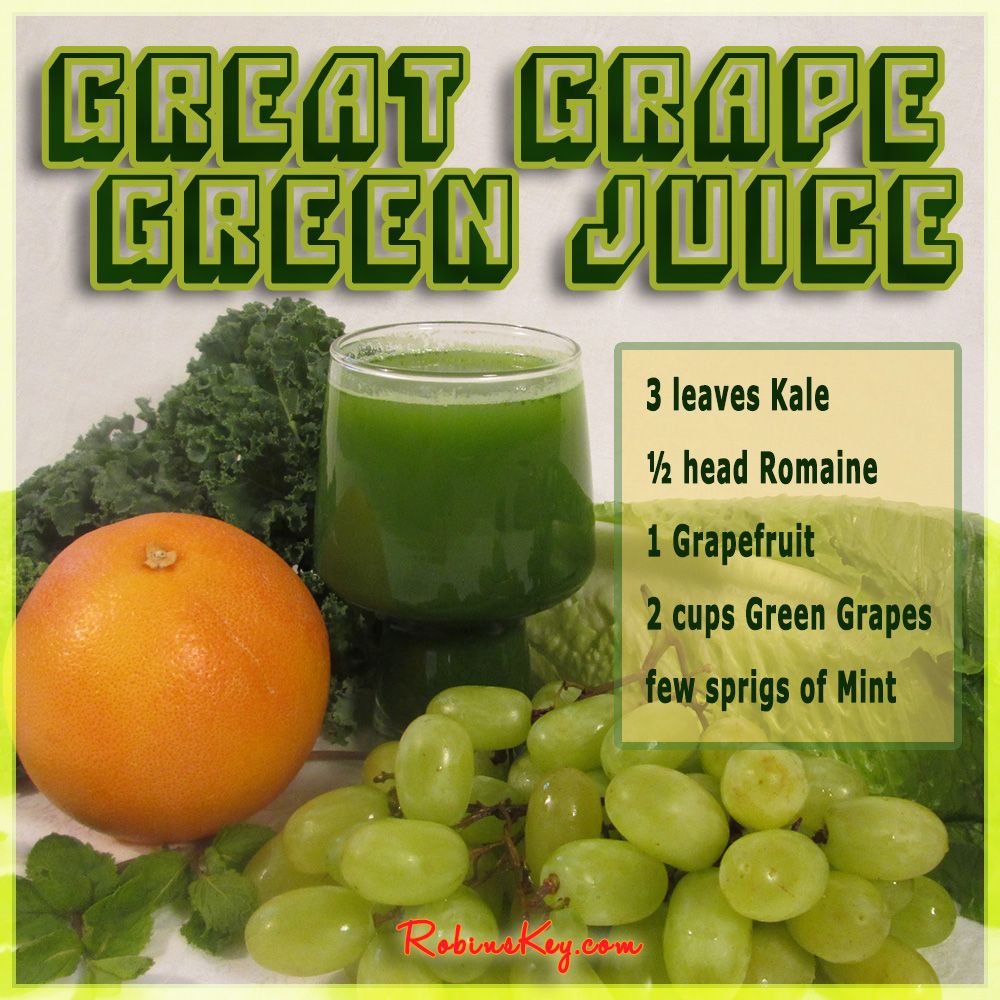 Slow Juicer Green Recipes : Great Grape Green Juice Recipe - Robins KeyRobins Key