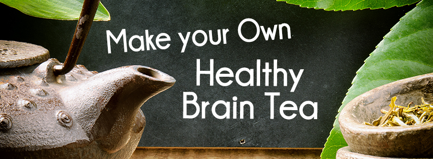 make your own healthy brain tea