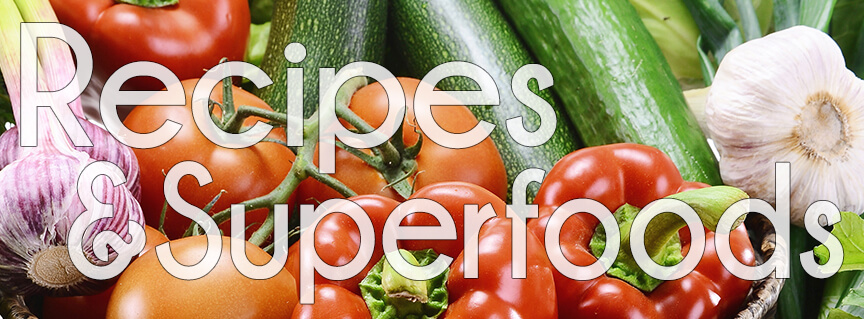 Raw Food Recipes and Superfoods