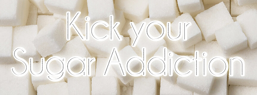15 Top Tips to Kick Sugar Addiction